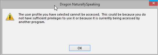 Dragon error - Profile cannot be accessed