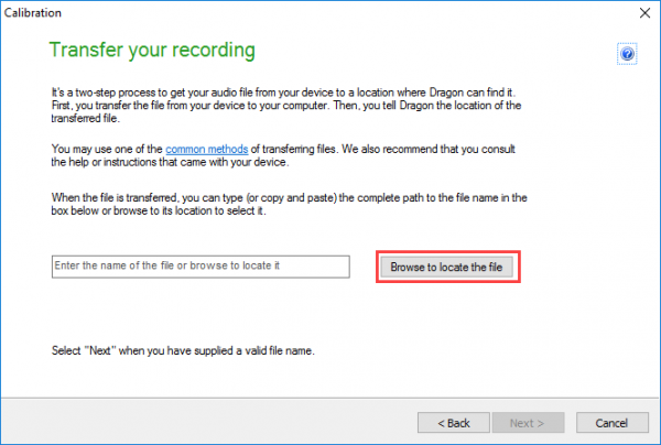Dragon recording calibration window